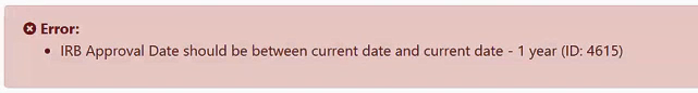 Image of Figure 2: Error message for an invalid IRB Approval Date